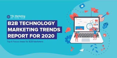 2020 B2B Technology Marketing Trends Report