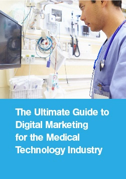 Digital Marketing Guide to Medical Technology Industry