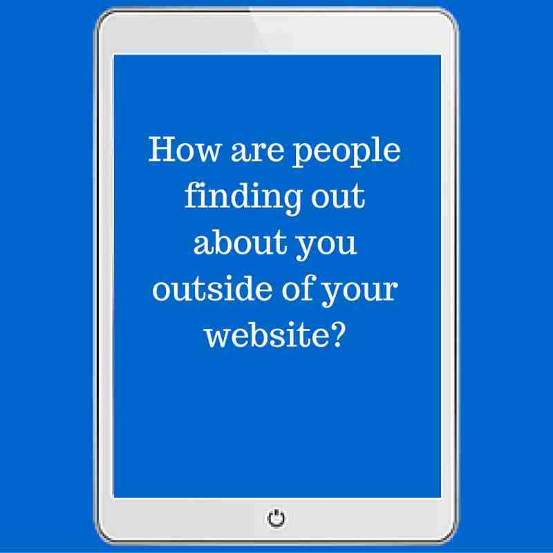 quote-how-are-people-finding-out-about-you-outside-of-your-website