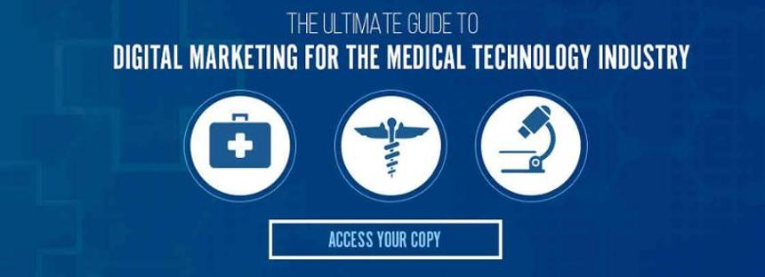 Access-the-ultimate-guide-to-digital-marketing-for-the-medical-technology-industry-by-clicking-this-banner