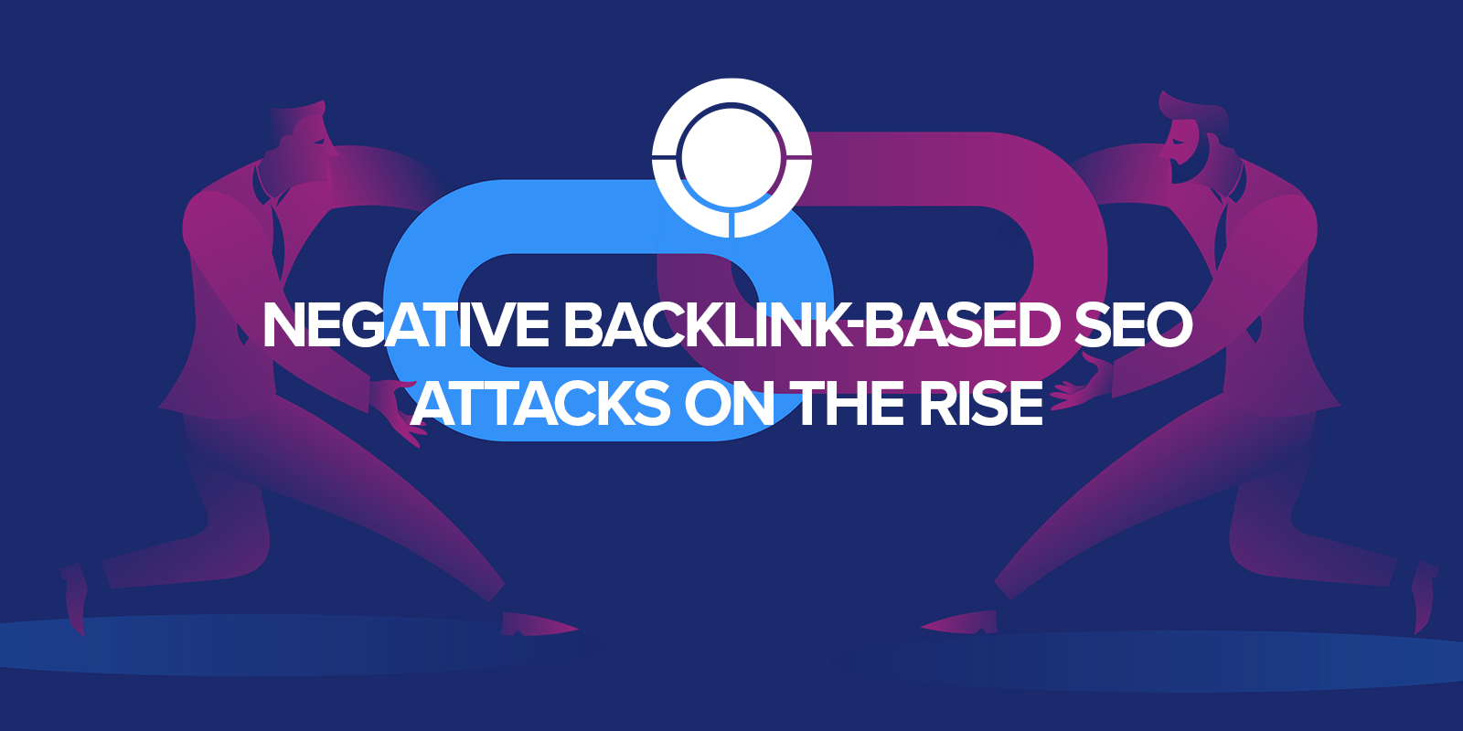 Negative Backlink-Based SEO Attacks on the Rise