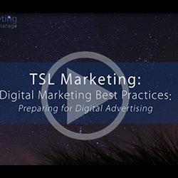 Digital Marketing Best Practices: Preparing for Digital Advertising