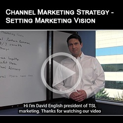 Channel Marketing Strategy - Setting Marketing Vision