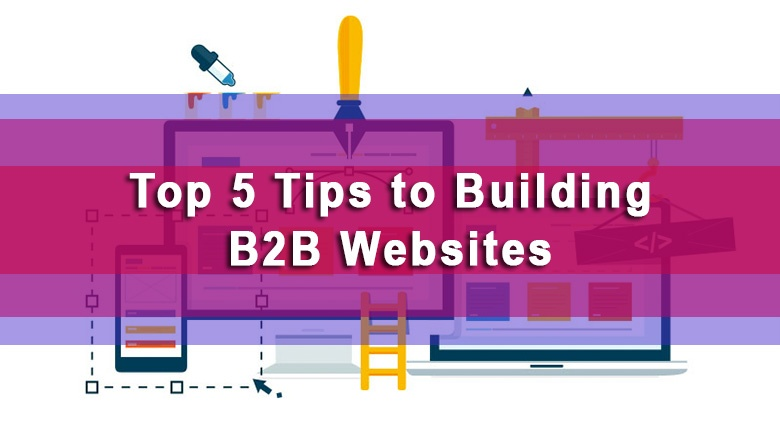 top-5-tips-for-b2b-websites-featured-img.jpg